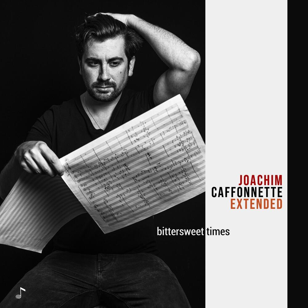 Joachim Caffonnette Extended - Bittersweet Times