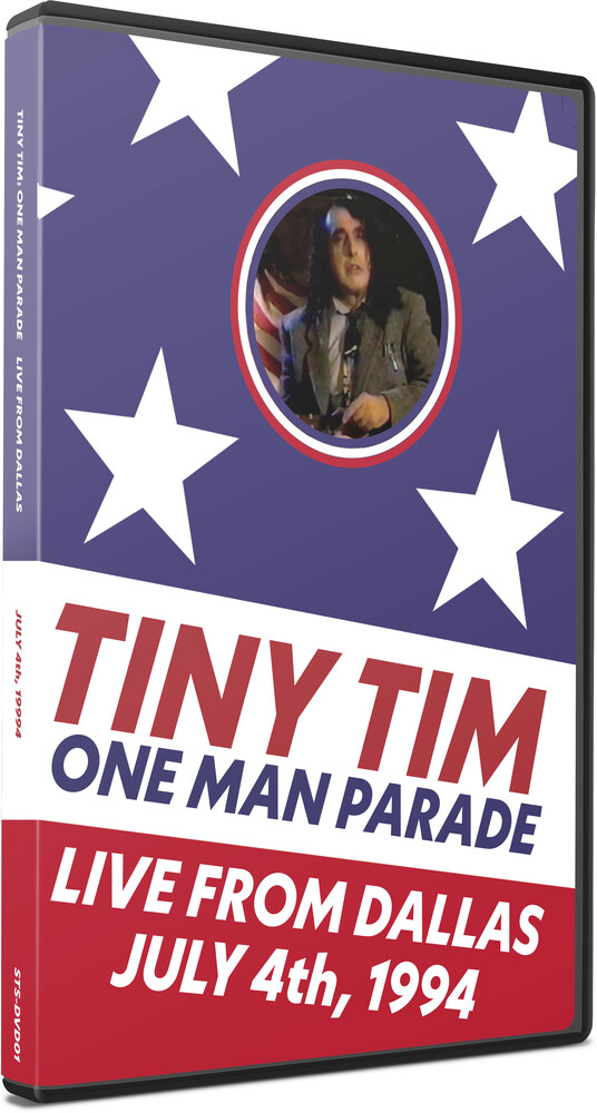 Tiny Tim - One Man Parade: Live From Dallas July 4th, 1994