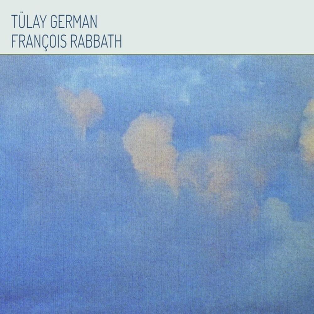 German, Tulay & Rabbath, Francois - Tulay German & Francois Rabbath