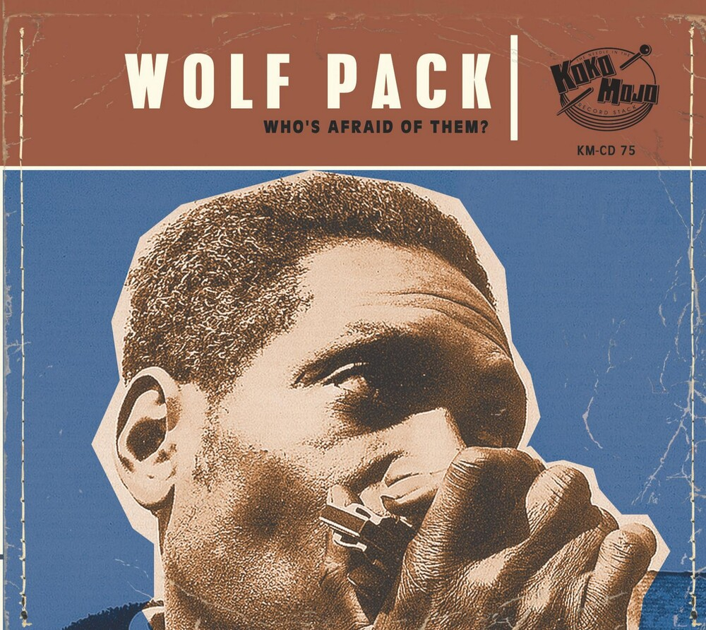 Wolf Pack: Who's Afraid Of Them? / Various - Wolf Pack: Who's Afraid Of Them? / Various