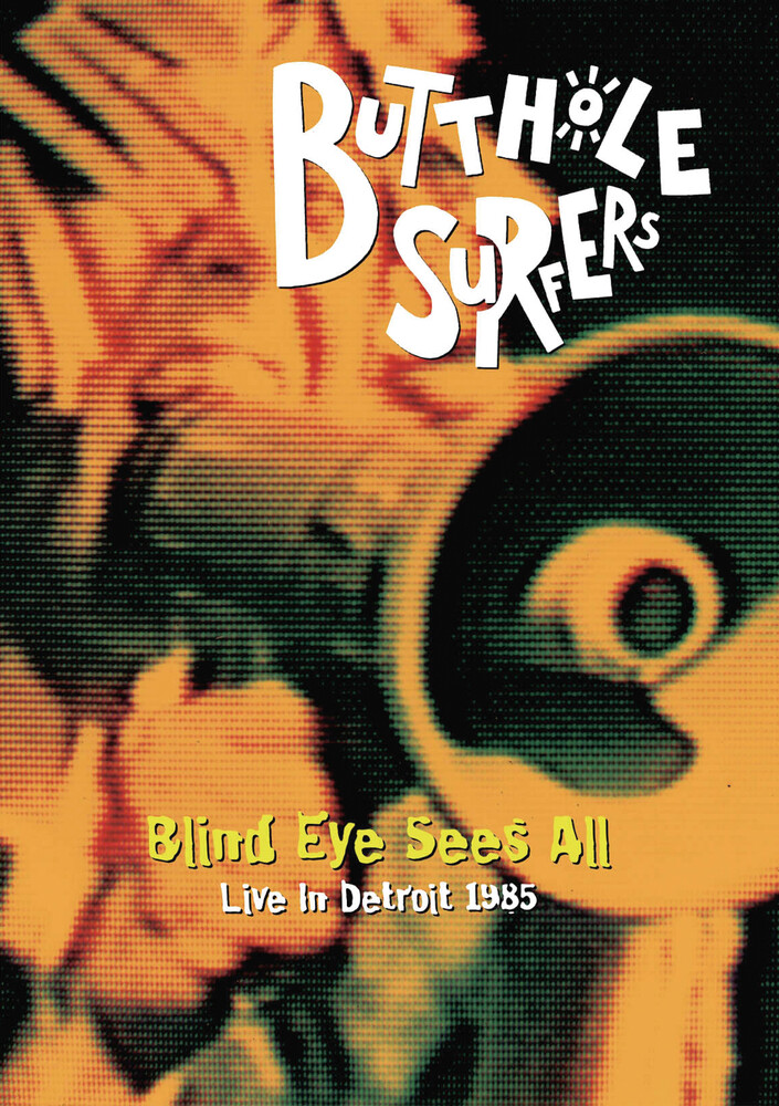 Butthole Surfers - Blind Eye Sees All, Live 1985