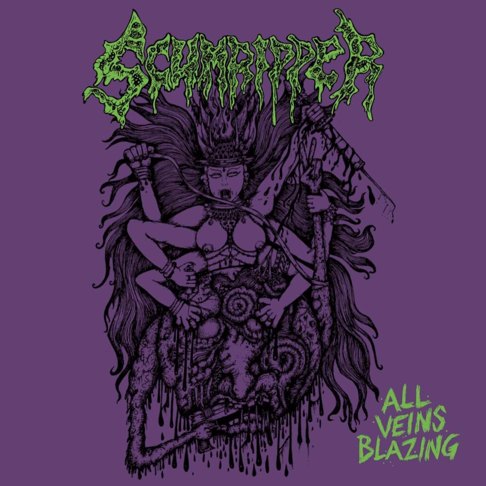 Scumripper - All Veins Blazing (Uk)
