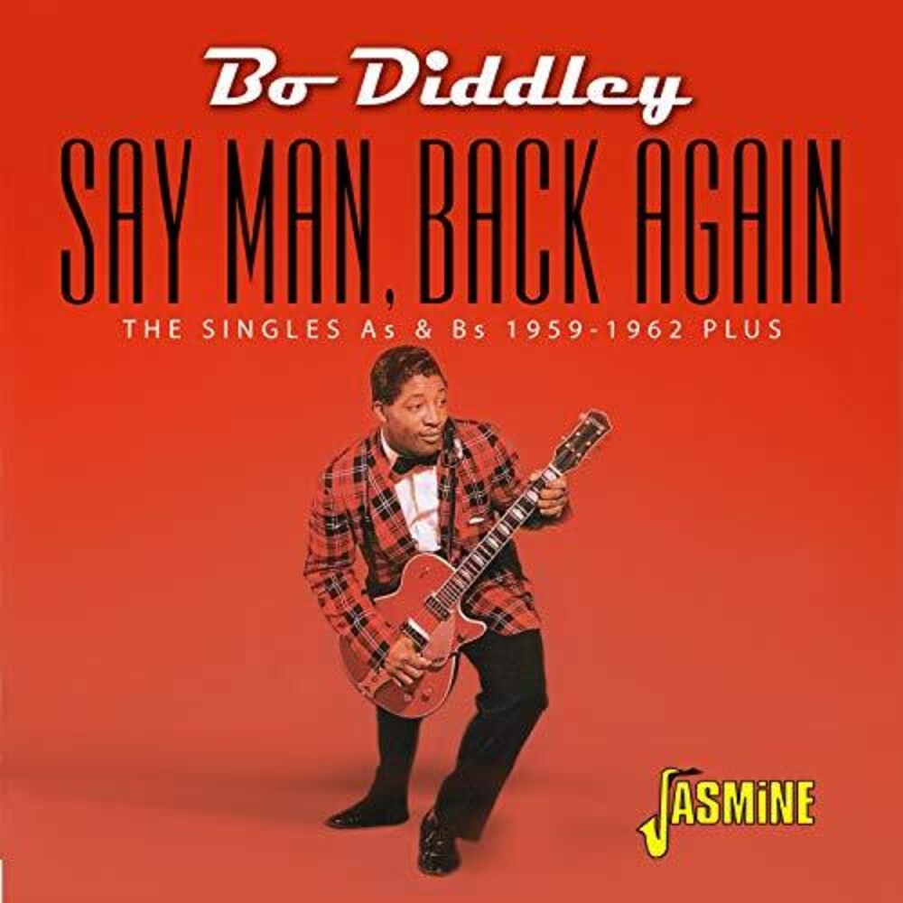 Bo Diddley - Say Man Back Again: Singles As & Bs 1959-1962 Plus