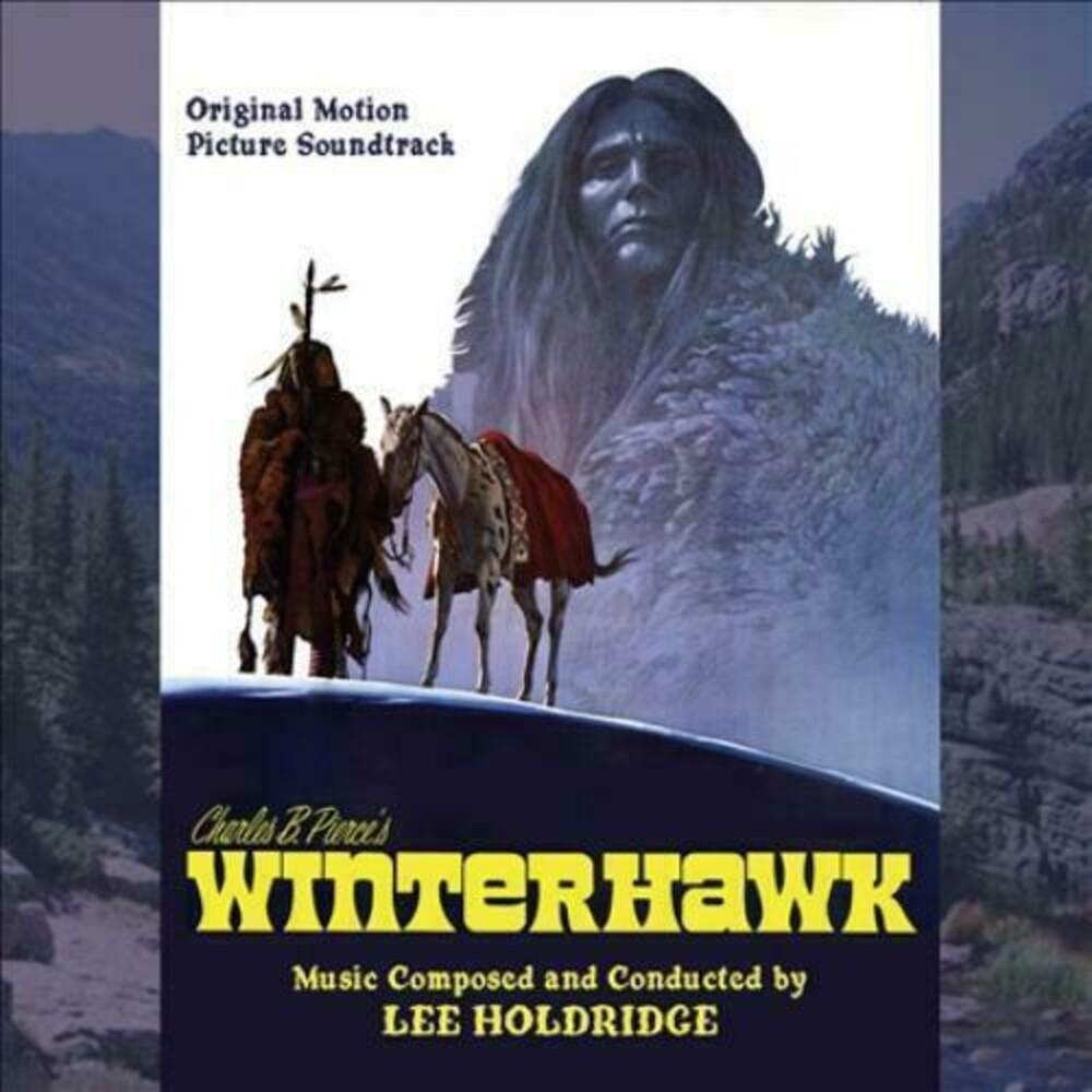 Lee Holdridge - Winterhawk (Original Motion Picture Soundtrack)