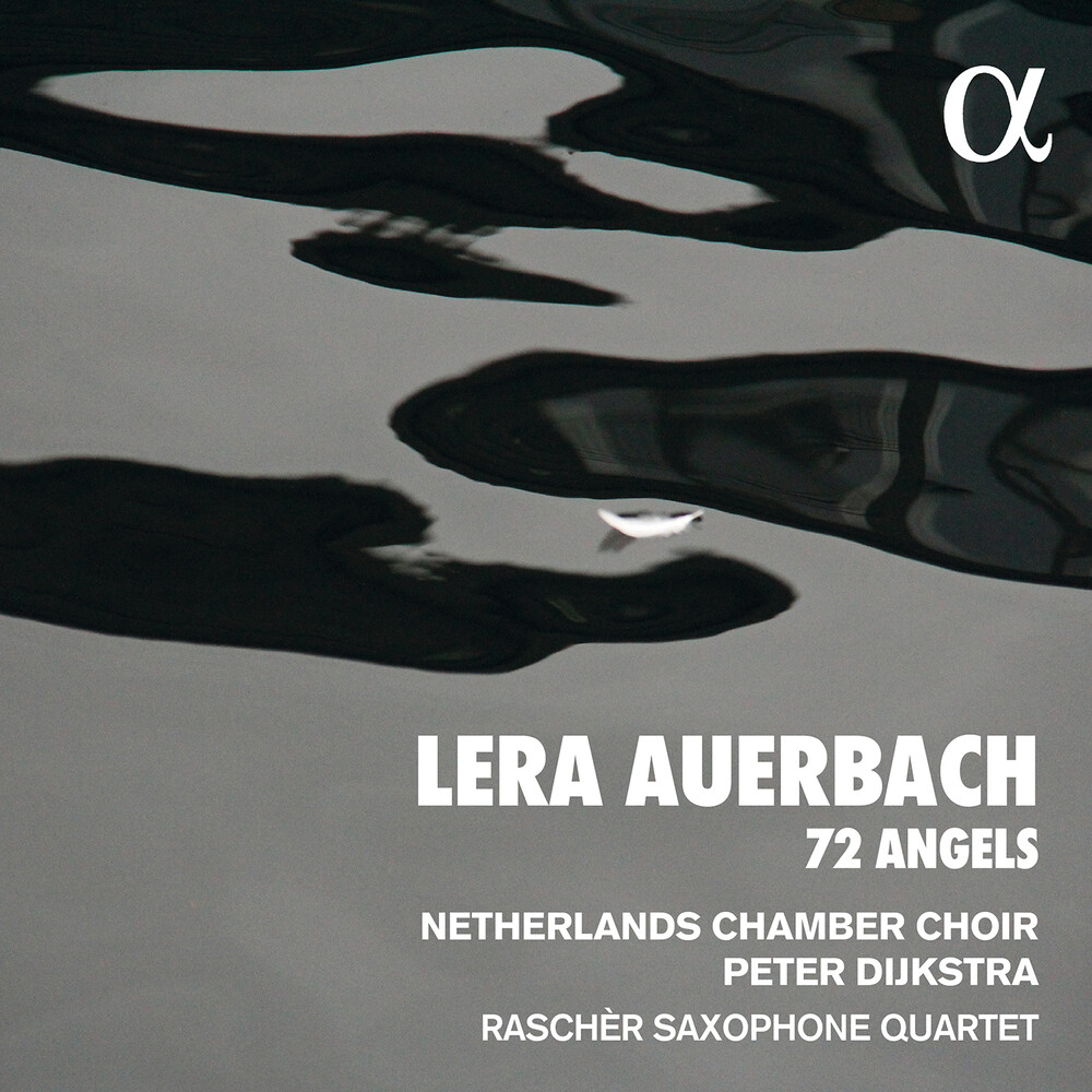 Auerbach / Nederlands Kamerkoor / Dijkstra - 72 Angels