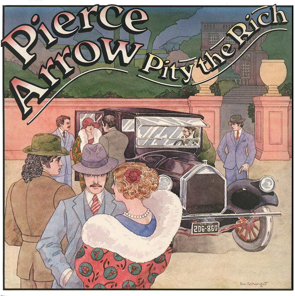 Pierce Arrow - Pity The Rich