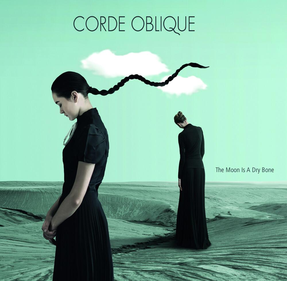 Corde oblique - Moon Is A Dry Bone