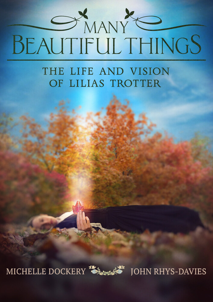 - Many Beautiful Things: Life & Vision Of Lilias Trotter