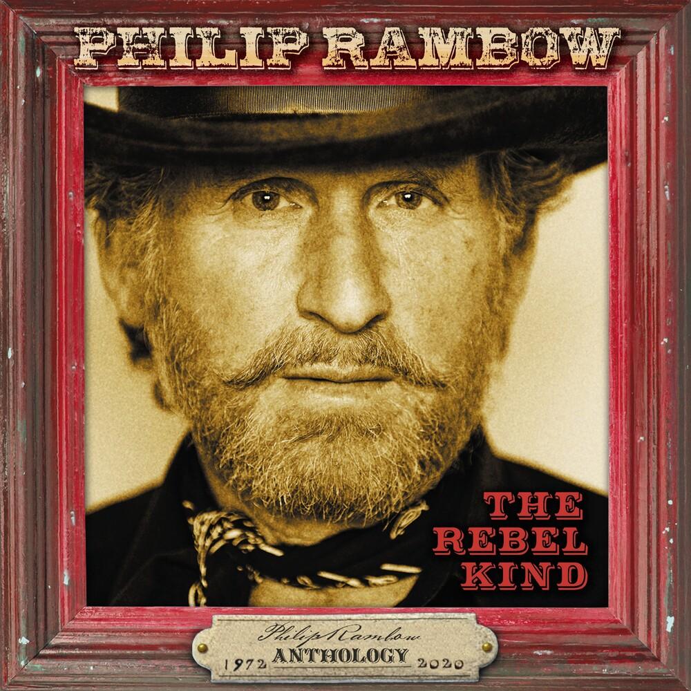 Philip Rambow - Rebel Kind: Anthology 1972-2020 (Uk)