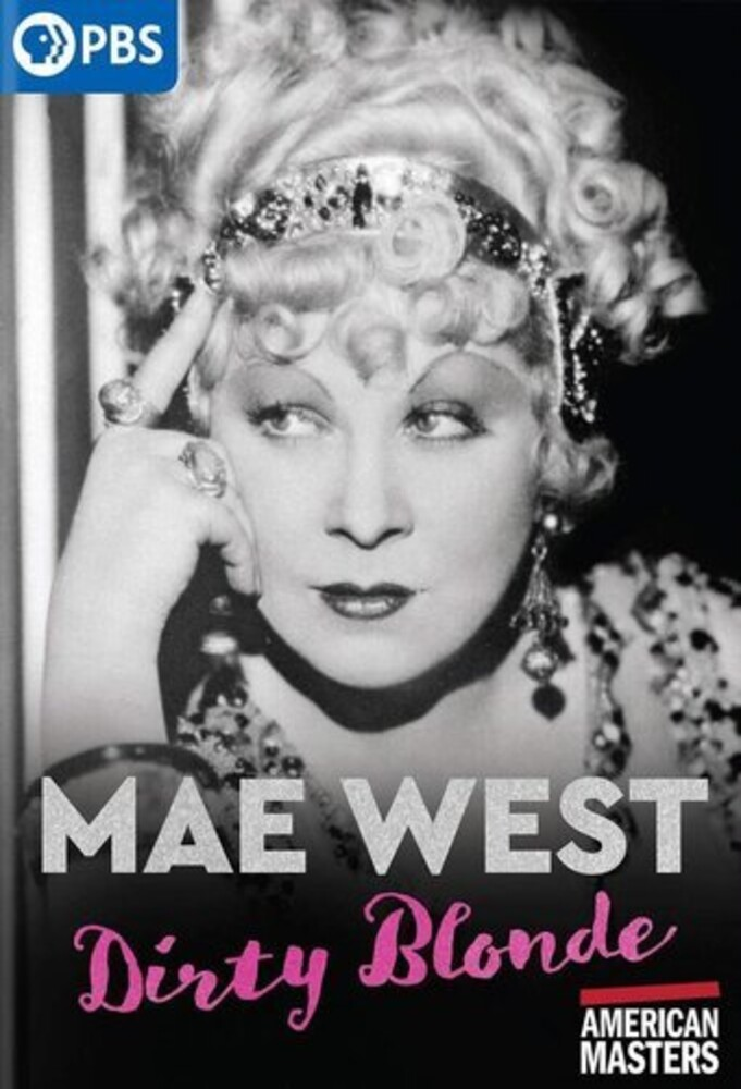 - American Masters: Mae West - Dirty Blonde