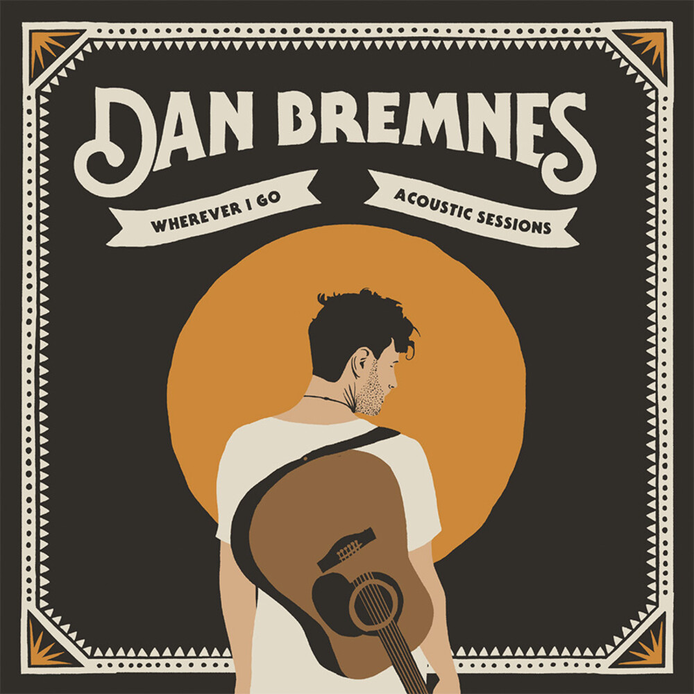 Dan Bremnes - Wherever I Go (Acoustic Sessions)