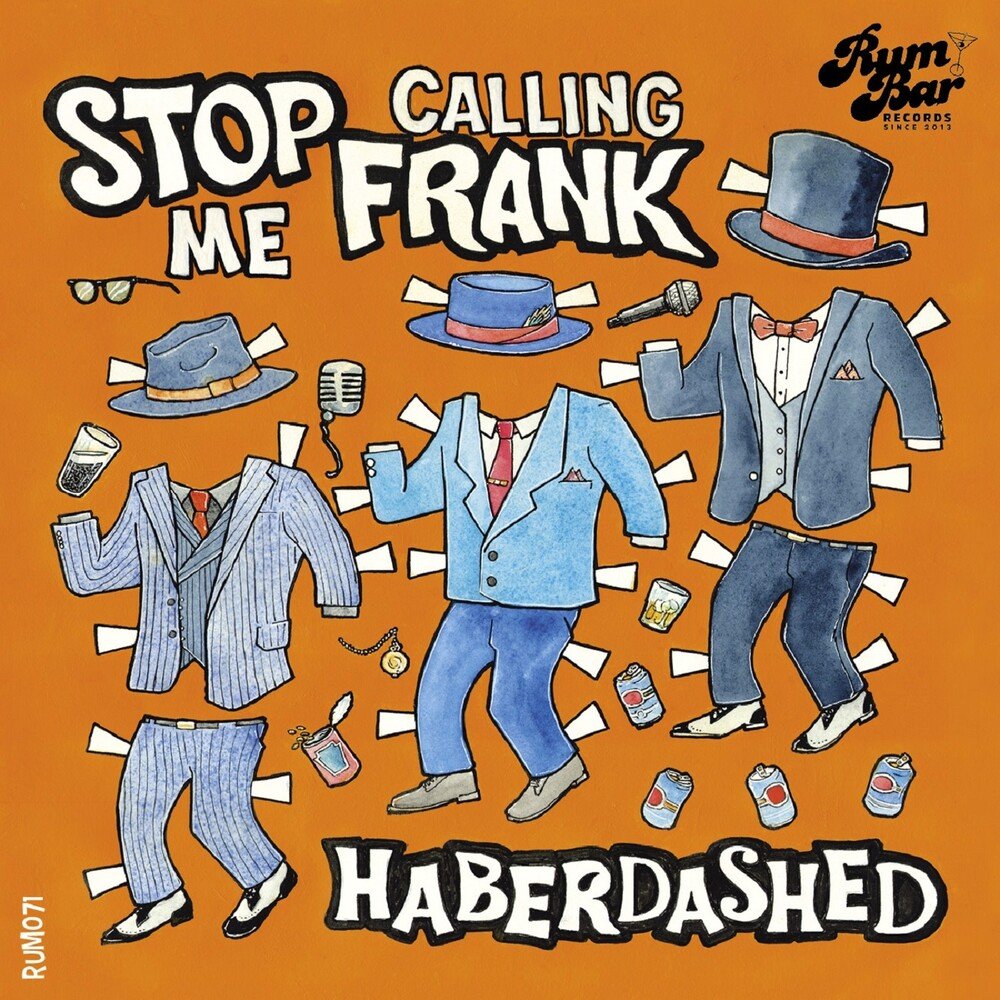 Stop Calling Me Frank - Haberdashed