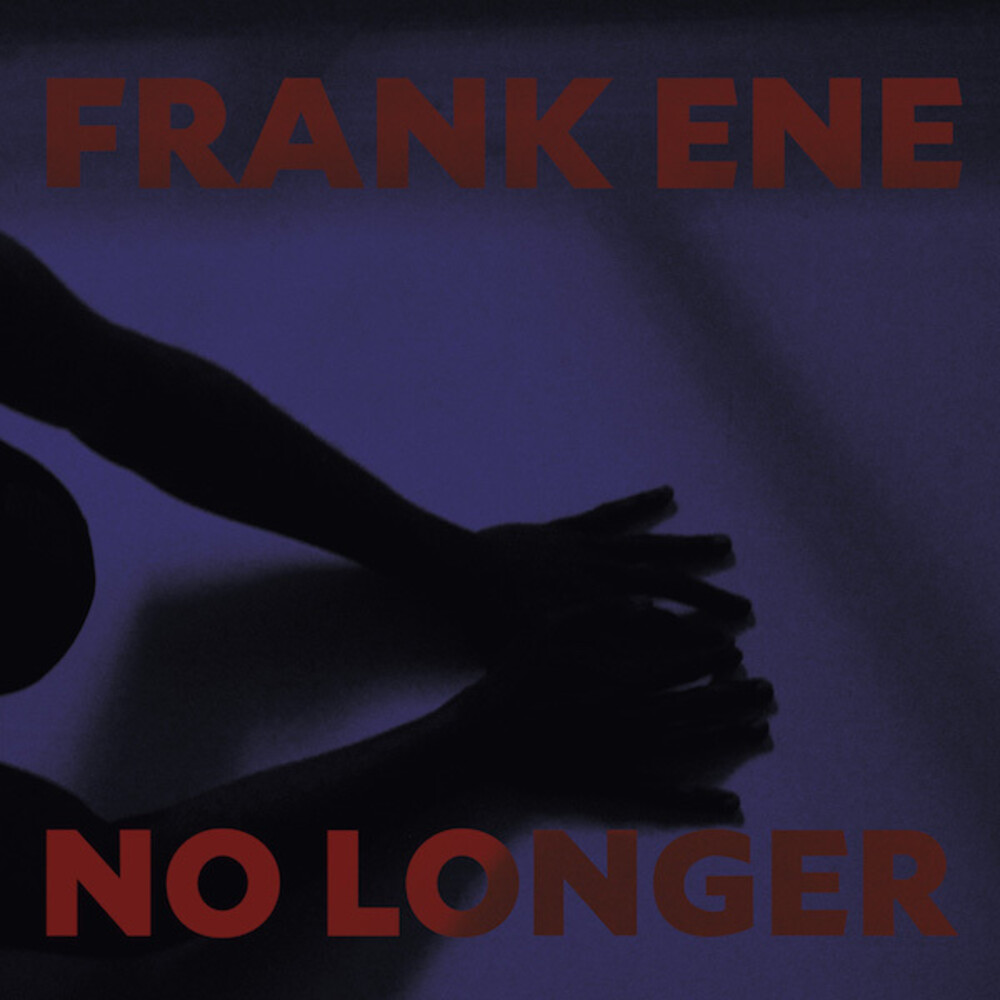 Franke Ene - No Longer