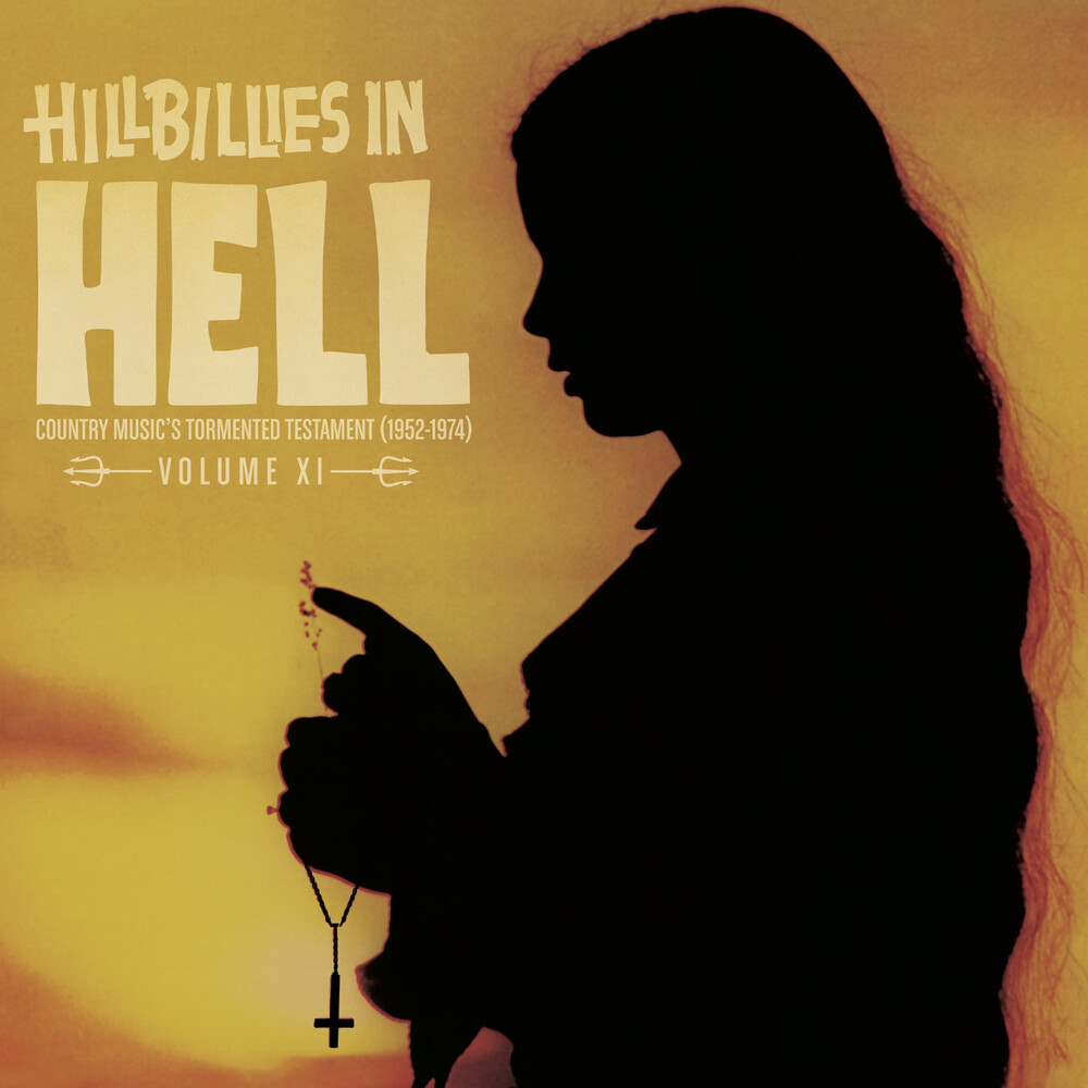Hillbillies In Hell Volume Xi / Various Gate - Hillbillies In Hell: Volume XI / Various