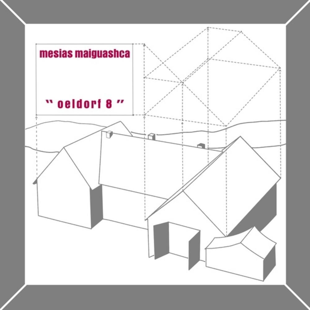Mesias Maiguashca - Oeldorf 8