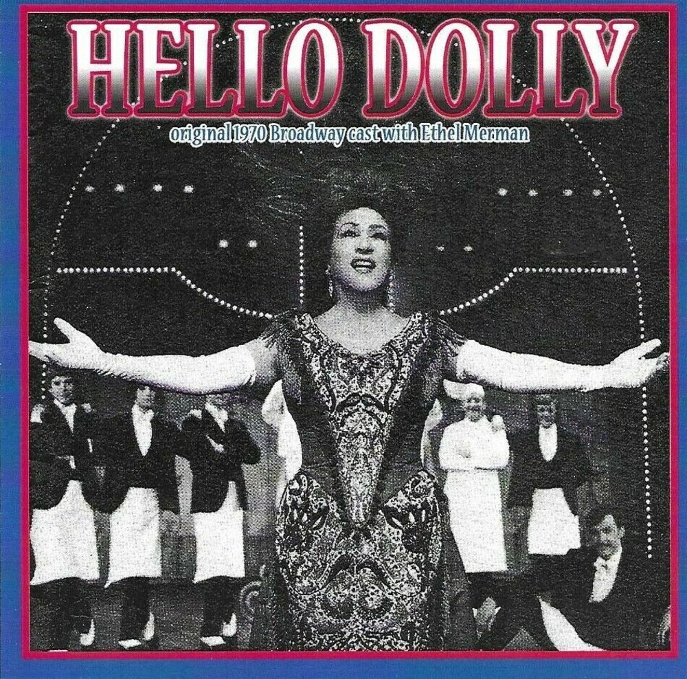 Hello Dolly / OST - Hello, Dolly! (Original 1970 Broadway Cast)