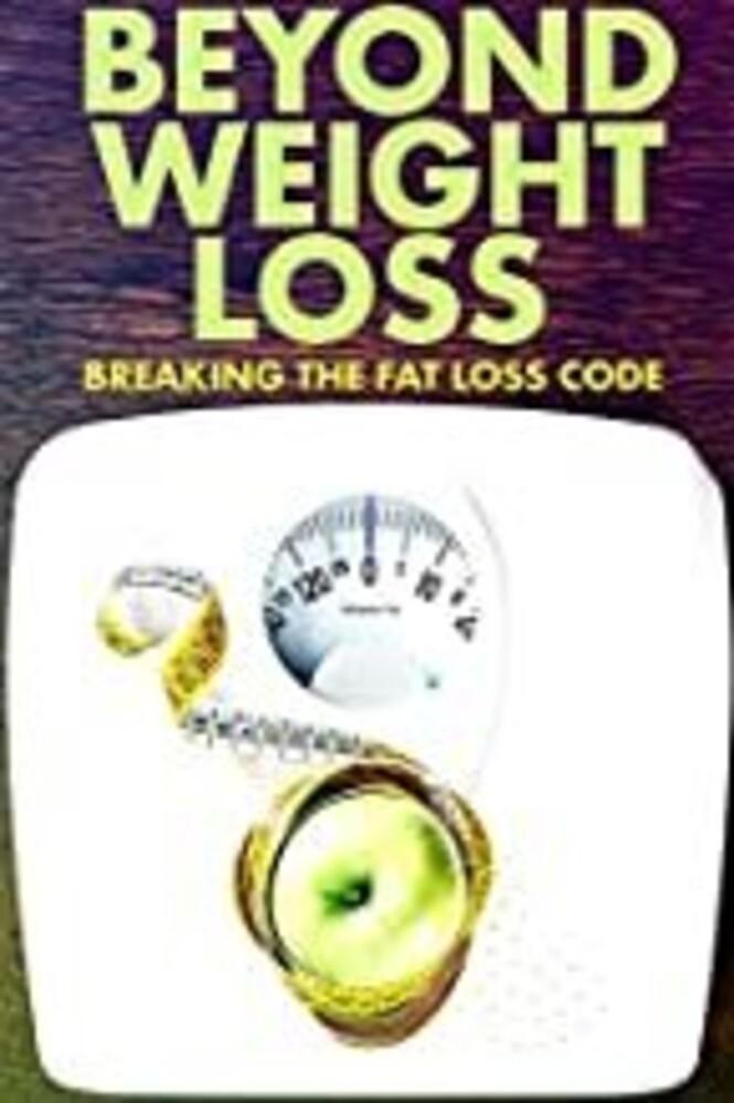 - Beyond Weight Loss / (Mod)