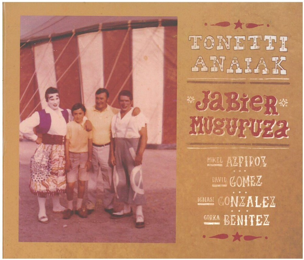 Jabier Muguruza - Tonetti Anaiak
