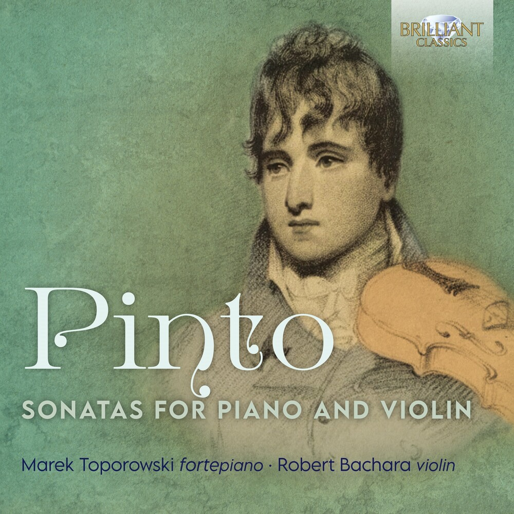 Pinto / Toporowski / Bachara - Sonatas For Piano & Violin