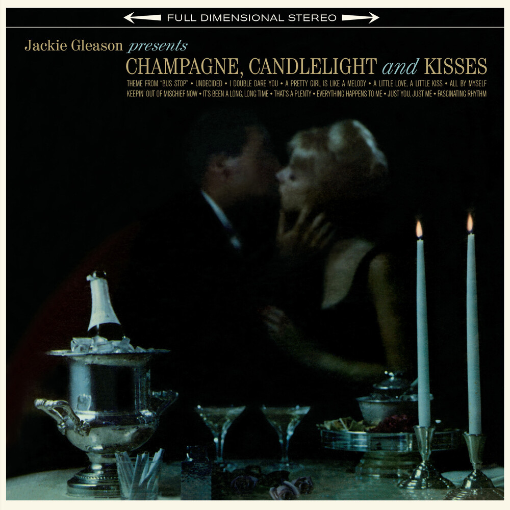 Jackie Gleason - Champage Candlelight & Kisses [180-Gram Vinyl With Bonus Track]