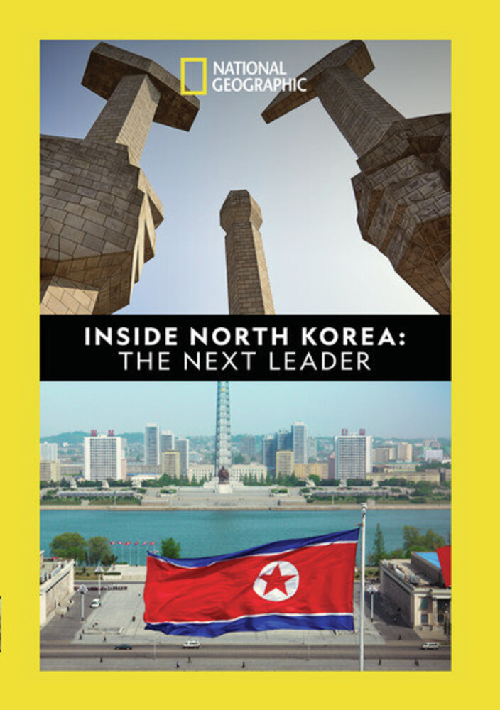 Inside North Korea: Next Leader - Inside North Korea: The Next Leader