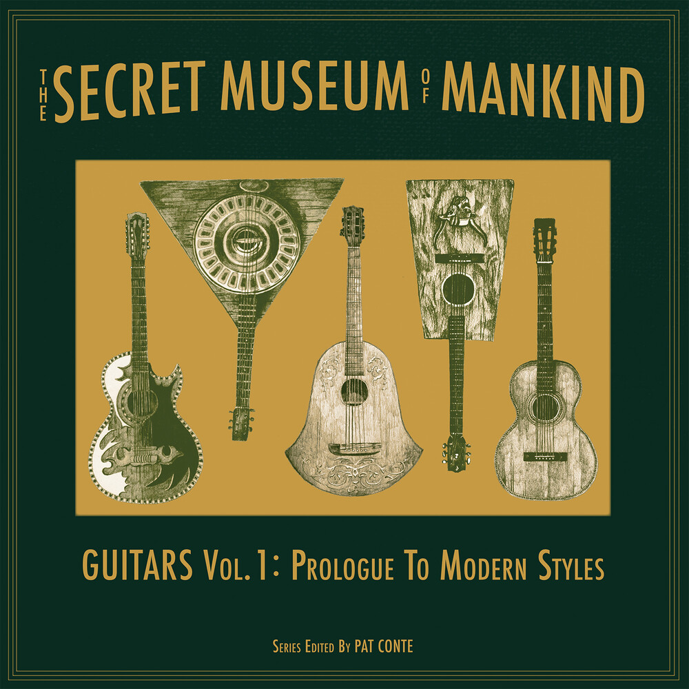 Secret Museum Of Mankind: Guitars Vol. 1: Prologue - The Secret Museum of Mankind: Guitars Vol. 1: Prologue to Modern Style