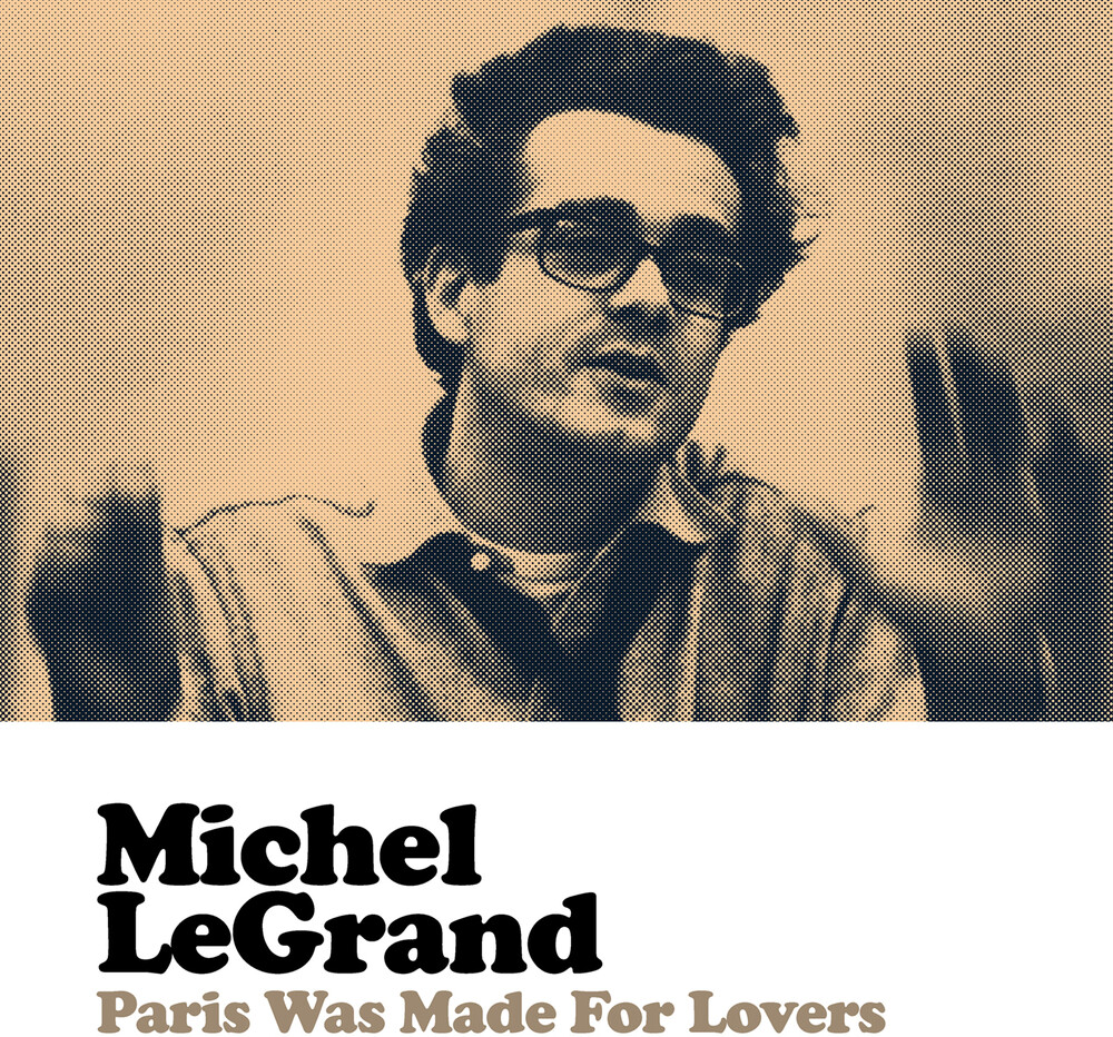 Michel Legrand - Paris Was Made For Lovers (Mod)