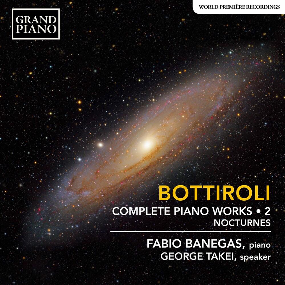 Bottiroli / Banegas / Takei - Complete Piano Works 2