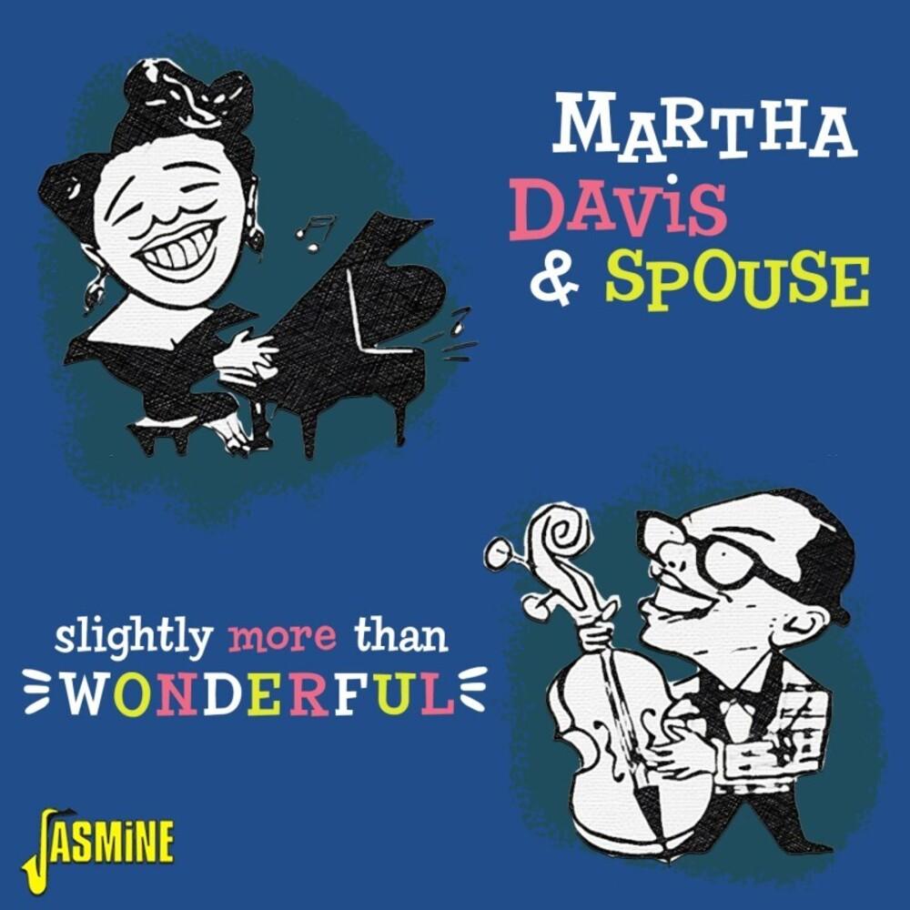 Martha Davis  & Spouse - Slightly More Than Wonderful (Uk)