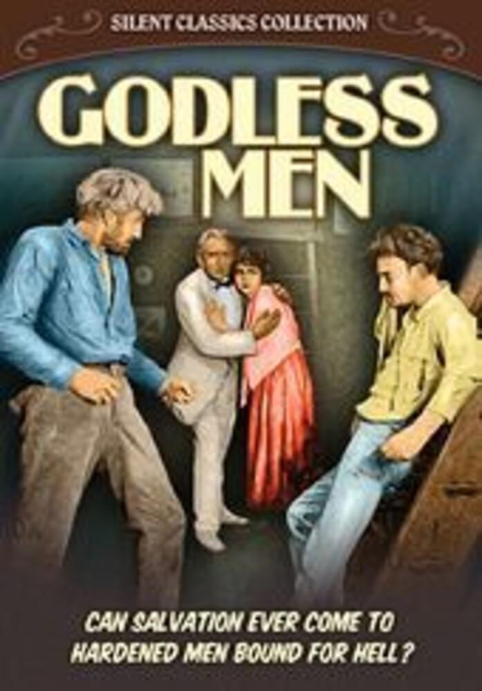- Godless Men (Silent) / (Mod)