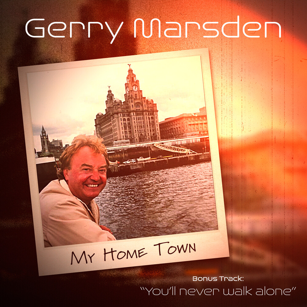 Gerry Marsden - My Home Town