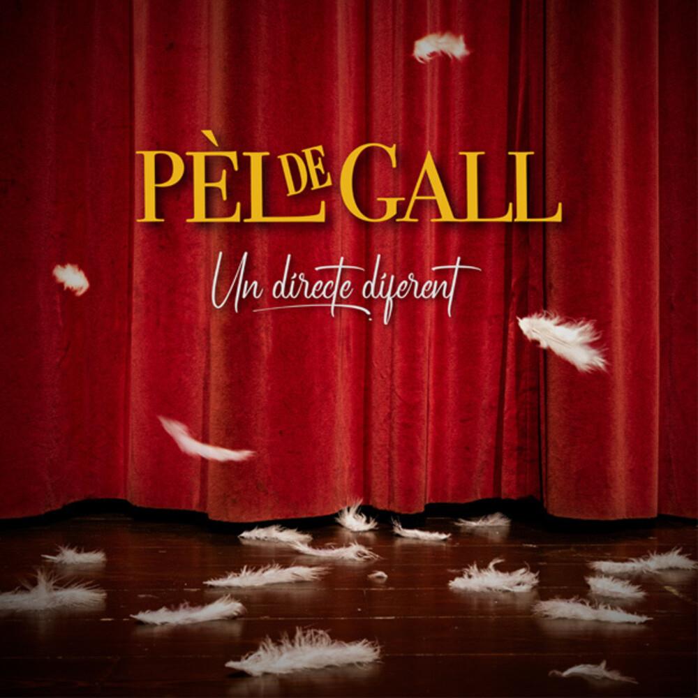 Pel De Gall - Un Directe Diferent (W/Dvd) (Spa)