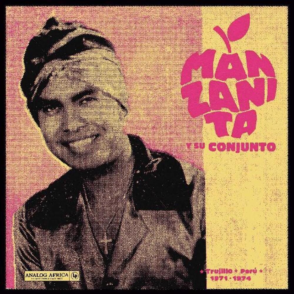 Manzanita y su Conjunto - Trujillo Peru 1971 - 1974 (Gate) [Limited Edition] [180 Gram]