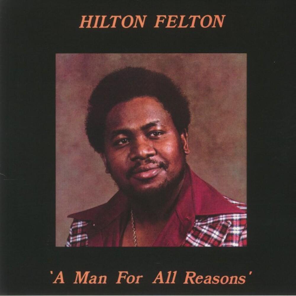 Hilton Felton - Man For All Reasons