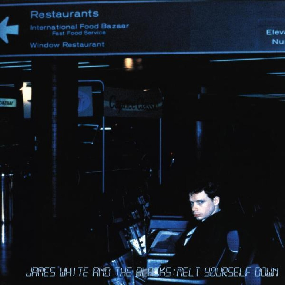 White, James & the Blacks - Melt Yourself Down