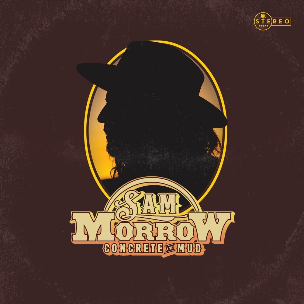 Sam Morrow - Concrete & Mud