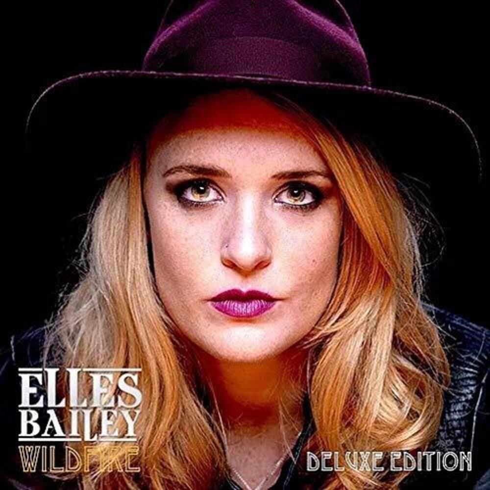 Elles Bailey - Wildfire [Deluxe] (Uk)