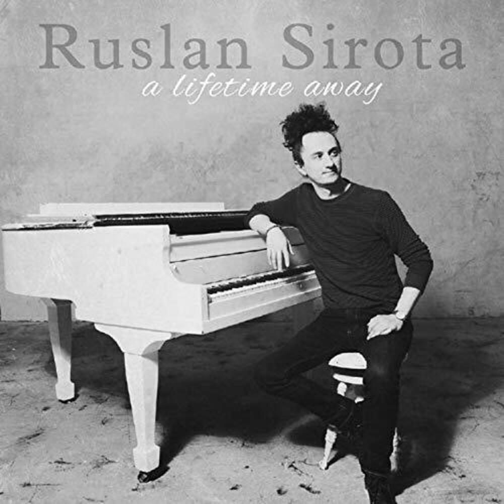 Ruslan Sirota - Lifetime Away