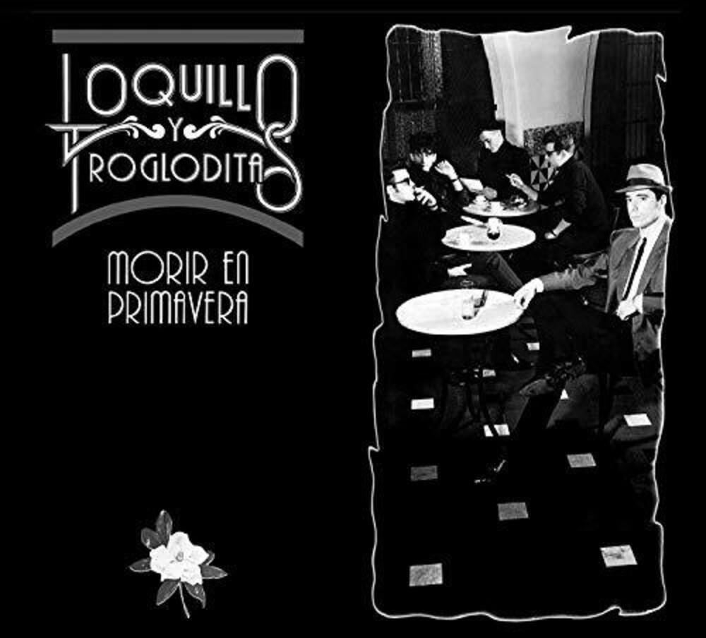 Loquillo Y Los Trogloditas - Morir En Primavera (Spa)