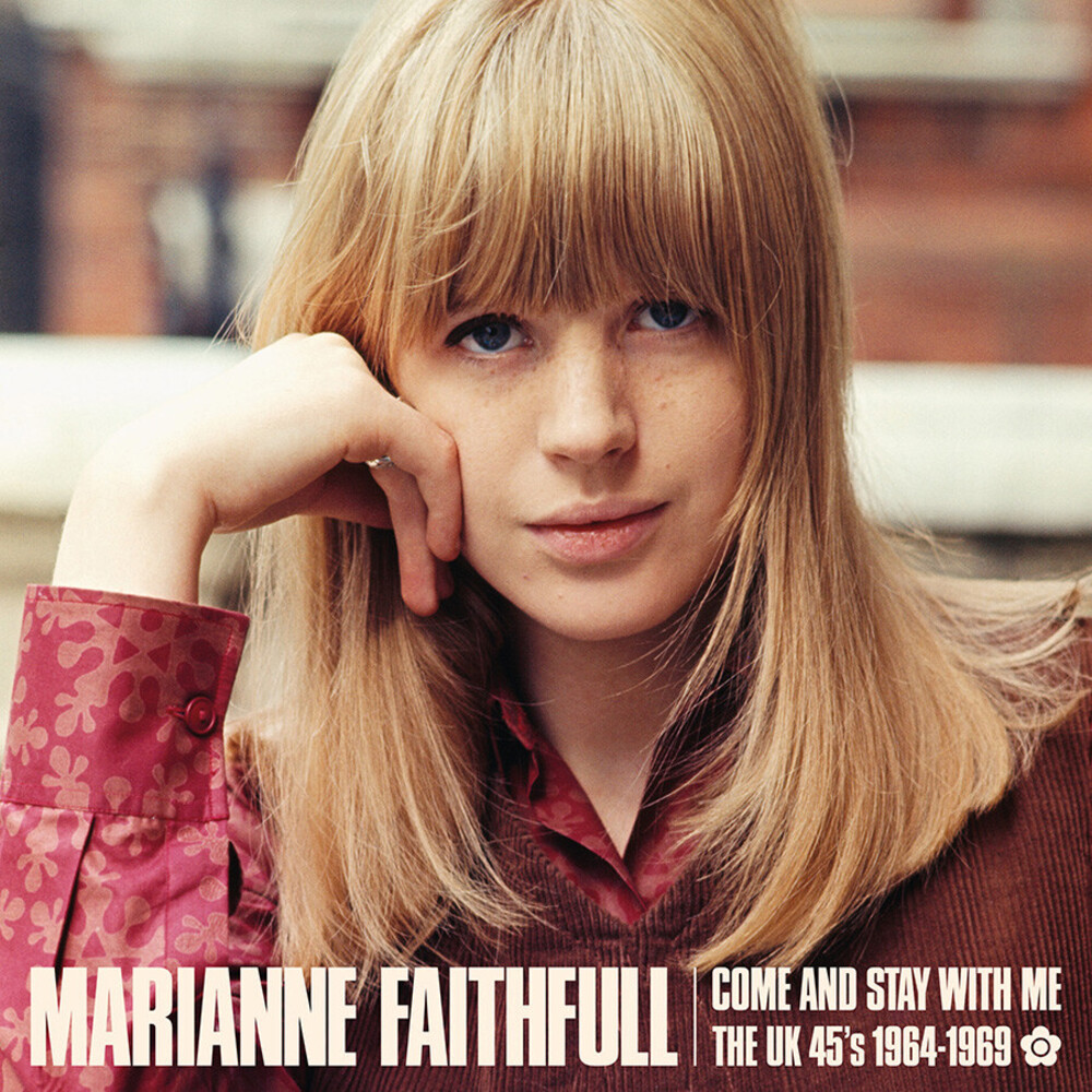 Marianne Faithfull - Come And Stay With Me: The Uk 45s 1964-1969 [2LP]