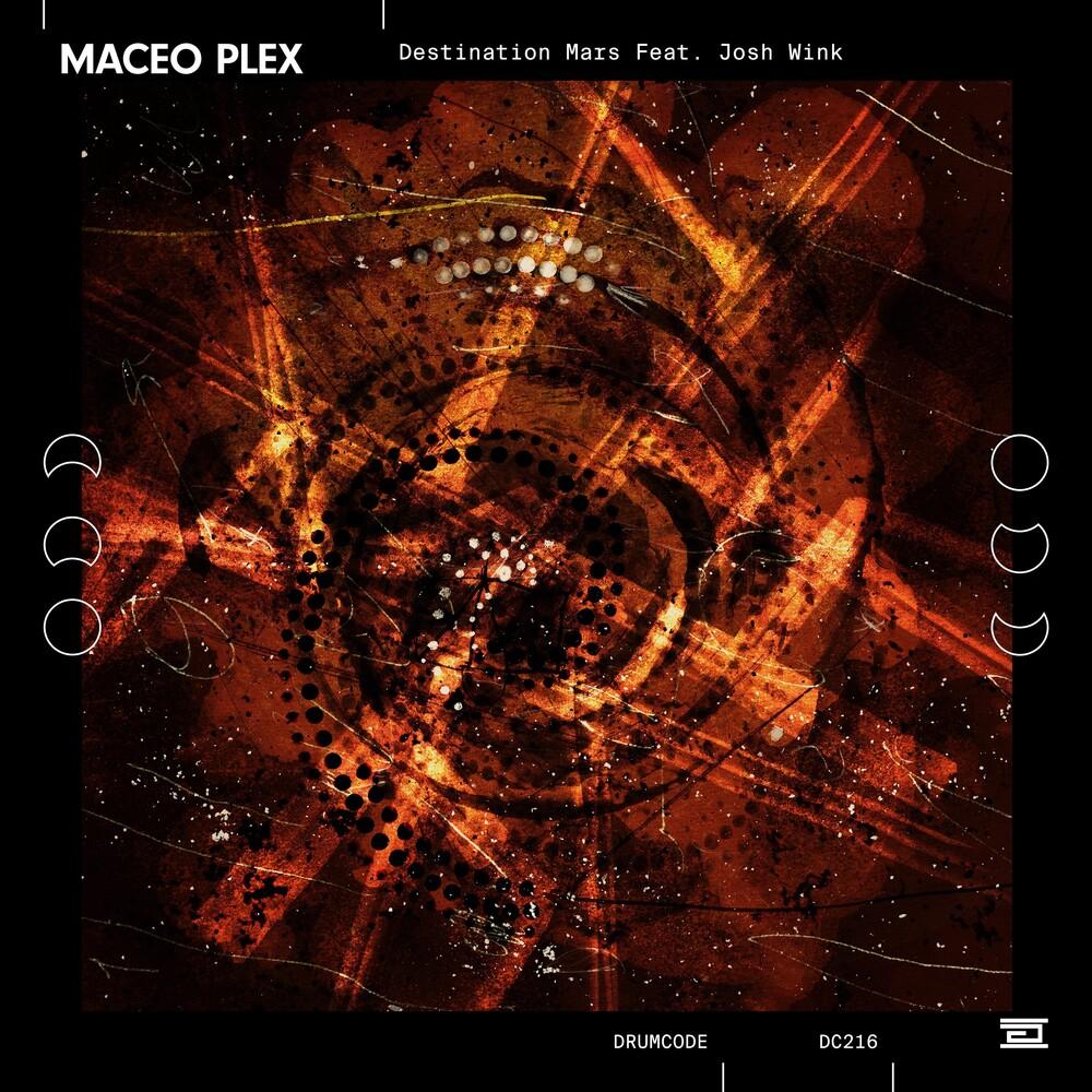 Maceo Plex - Destination Mars