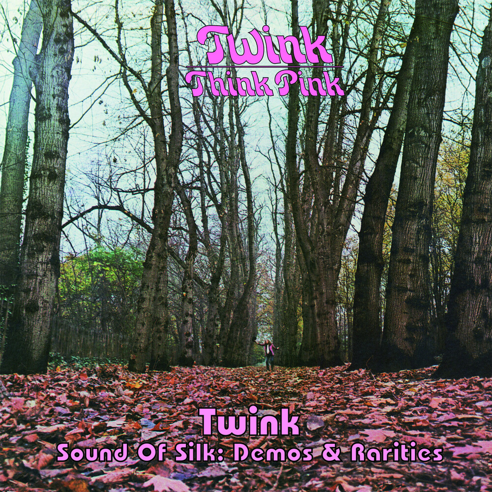 Twink - Think Pink / Sound Of Silk: Demos & Rarities (Ita)