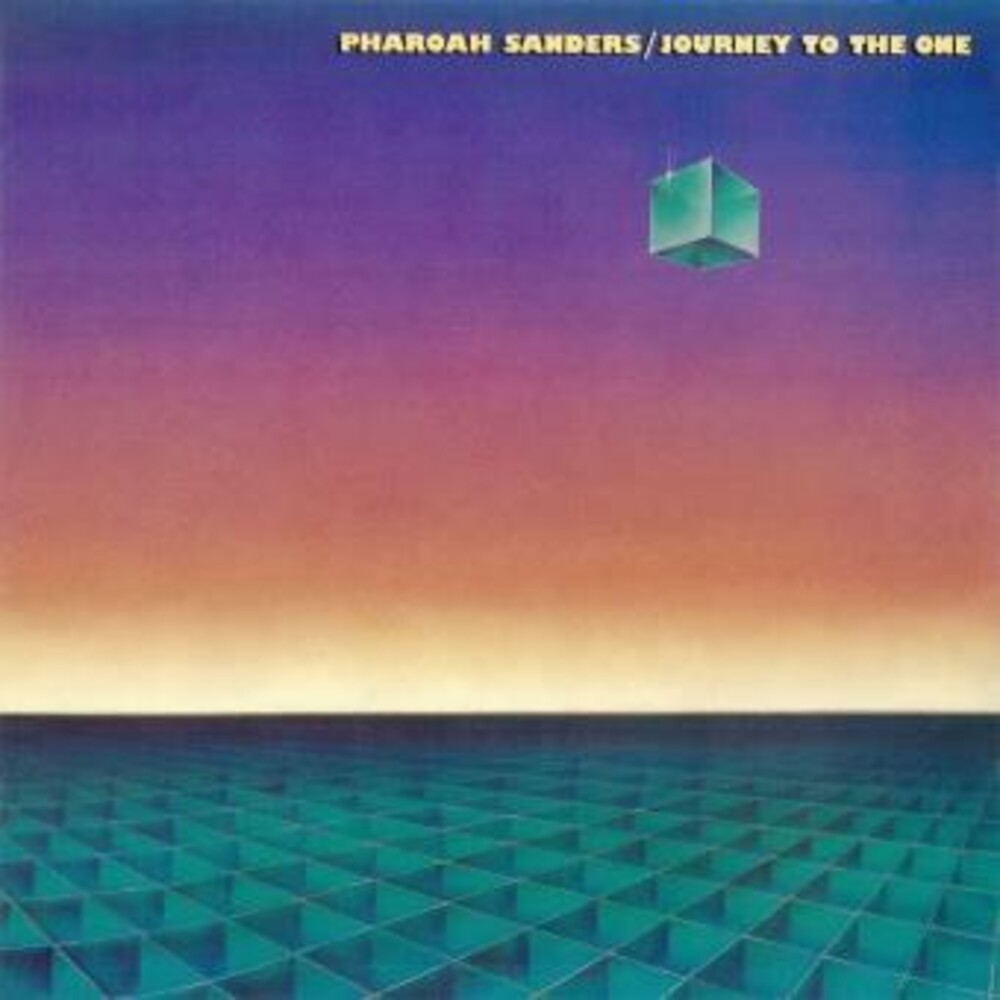 Pharoah Sanders - Journey To The One (Gate) (Ogv) (Rmst)