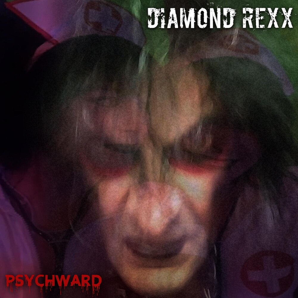 Diamond Rexx - Pysch Ward