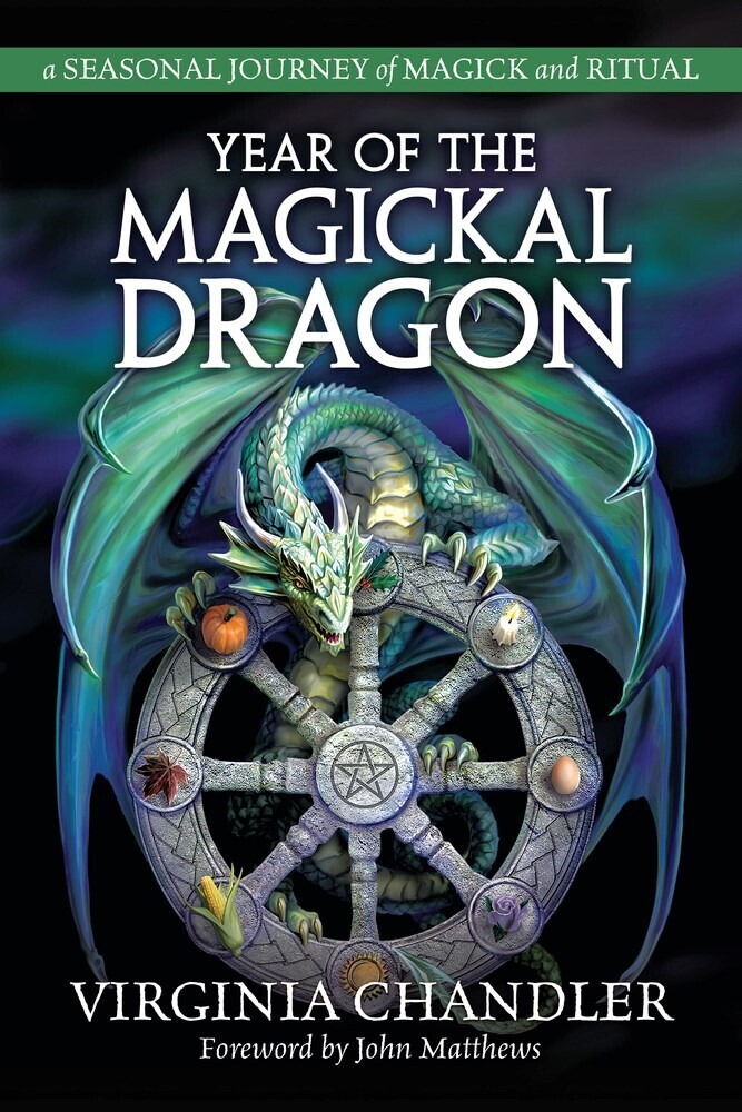 Chandler, Virginia - Year of the Magickal Dragon: A Seasonal Journey of Magick & Ritual