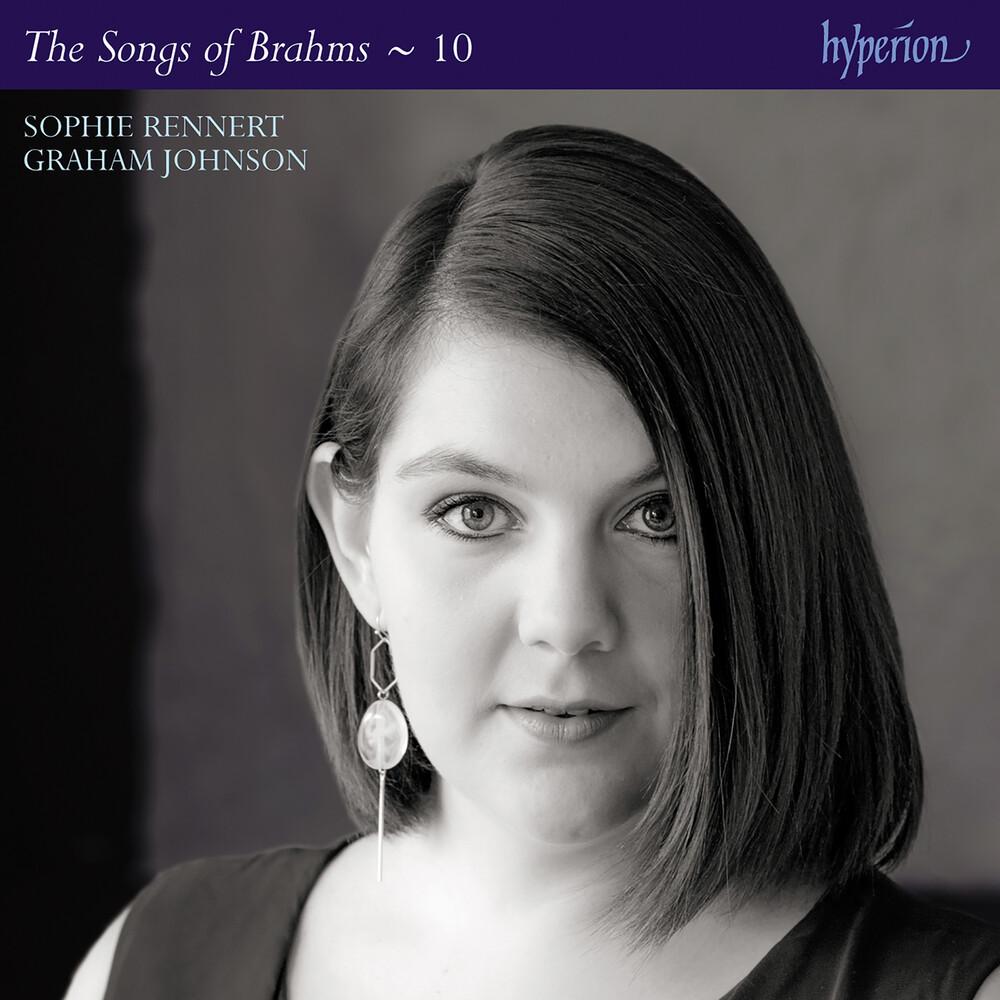Sophie Rennert - Brahms: Complete Songs Vol. 10
