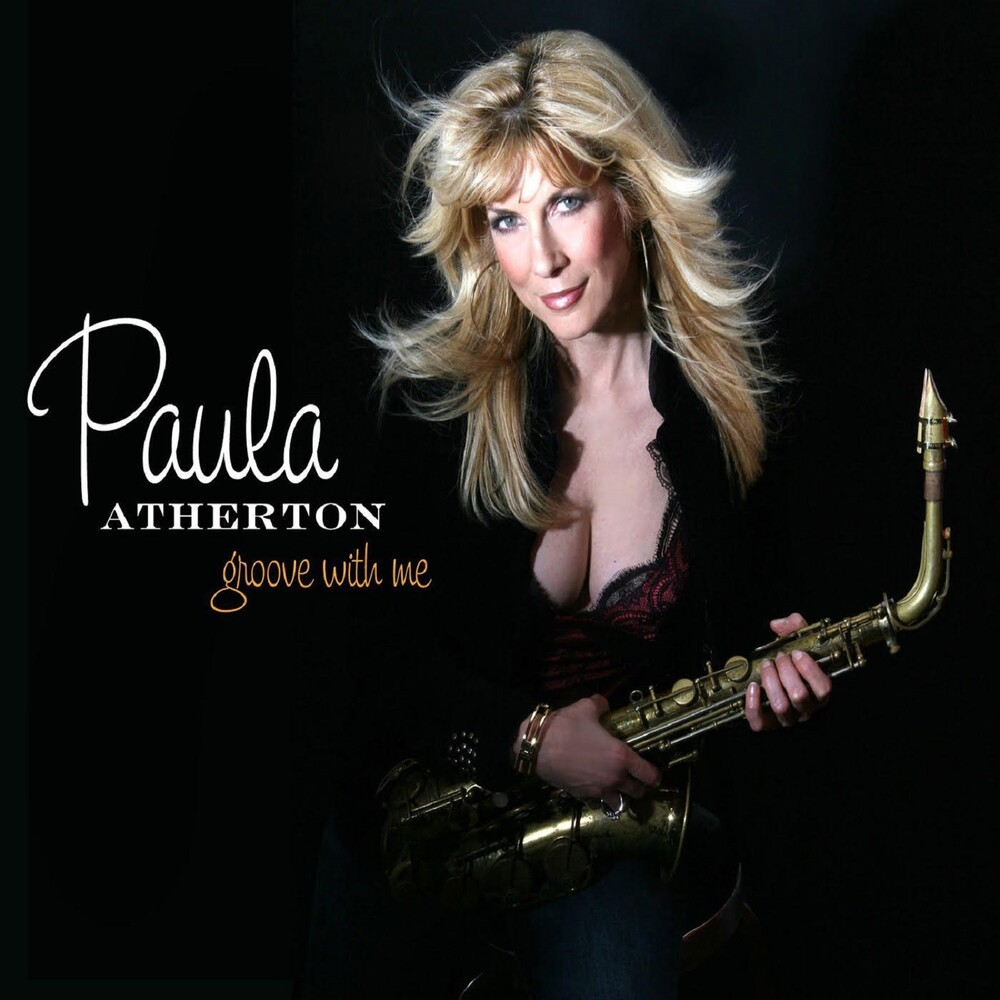 Paula Atherton - Groove With Me [Digipak]
