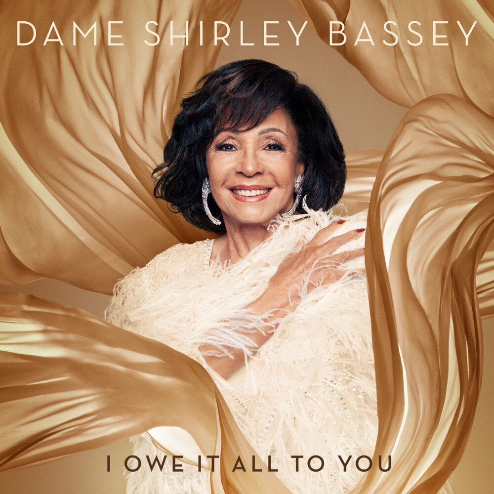 Dame Shirley Bassey - I Owe It All To You