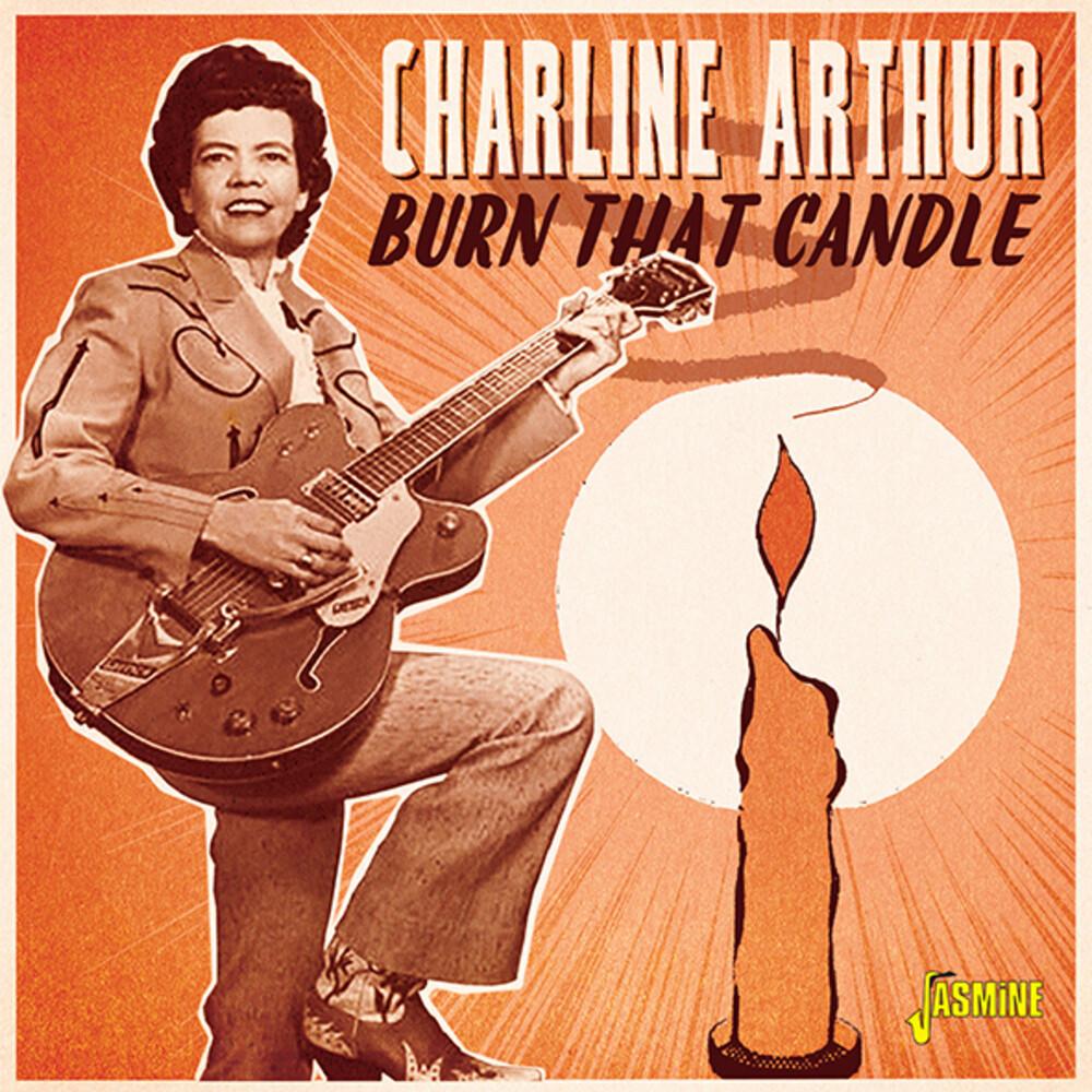 Charline Arthur - Burn That Candle