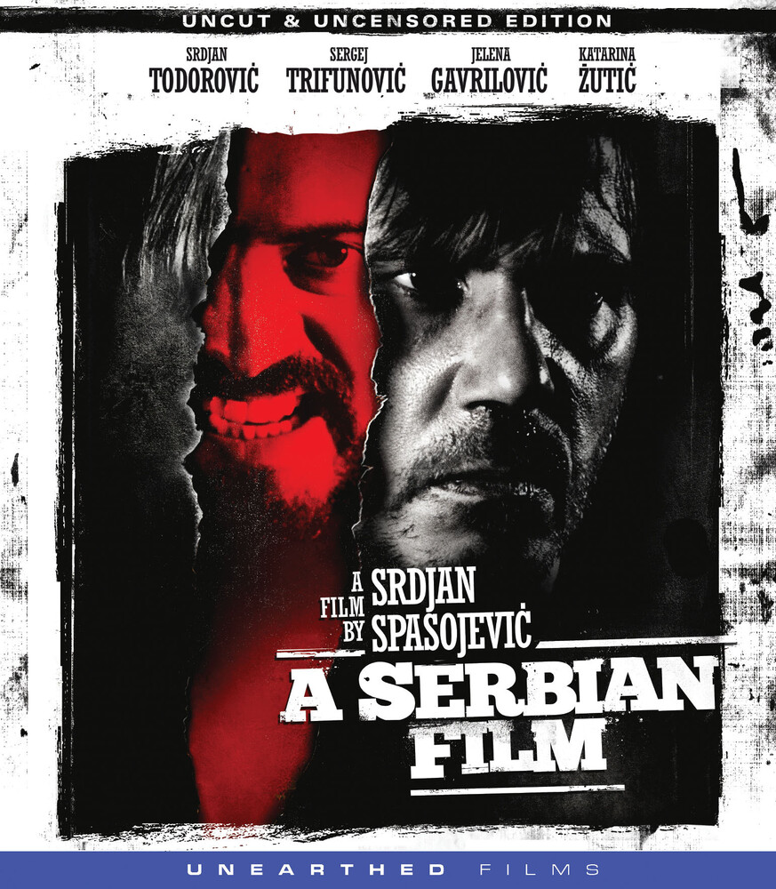 Serbian Film - A Serbian Film (Uncut & Uncensored Edition)